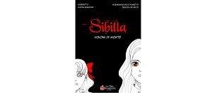 Sibilla - Visioni di Morte di Alexia Bianchini e Debora Scarico