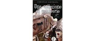 Una collezione di cattiverie di Christian Sartirana
