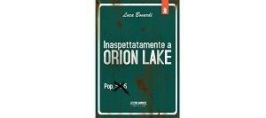 Inaspettatamente a Orion Lake di Luca Bonardi