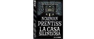 La casa silenziosa di Norman Prentiss