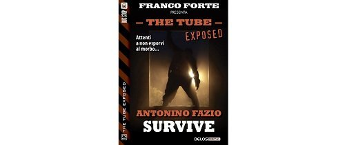 The Tube Exposed 12 - Survive di Antonino Fazio