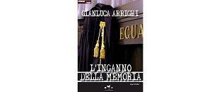 L'inganno della memoria di Gianluca Arrighi