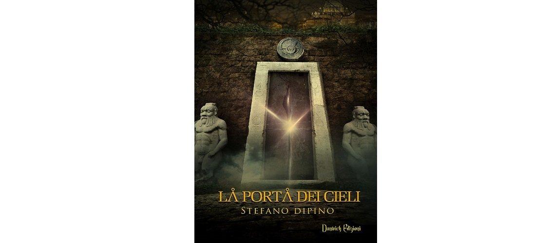 La porta dei Cieli di Stefano Dipino