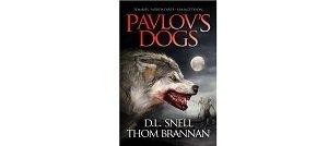 Pavlov's Dogs di DL Snell e Thom Brannan