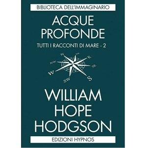 Acque profonde di William Hope Hodgson