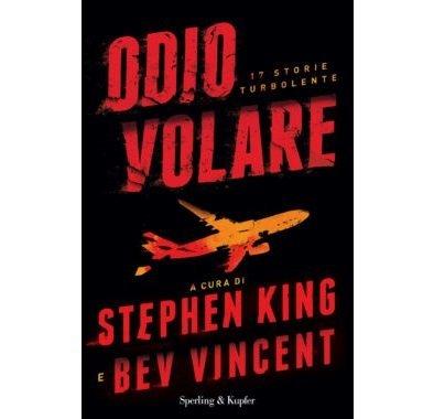 Odio volare di Stephen King e Bev Vincent