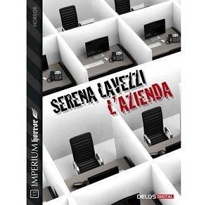 L'Azienda di Serena Lavezzi