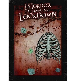 L'Horror ai tempi del Lockdown