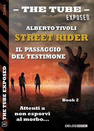 Street Rider - il Passaggio di Testimone