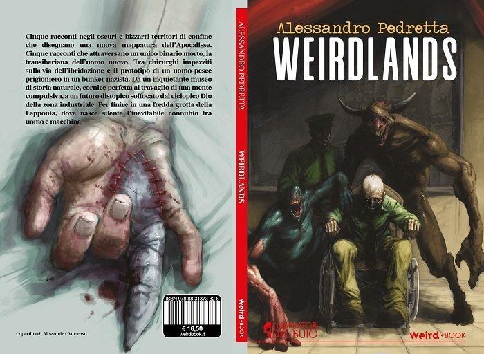 Weirdlands di Alessandro Pedretta