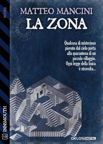 La zona di Matteo Mancini - cover