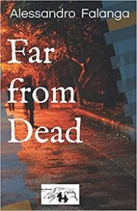Far from dead
