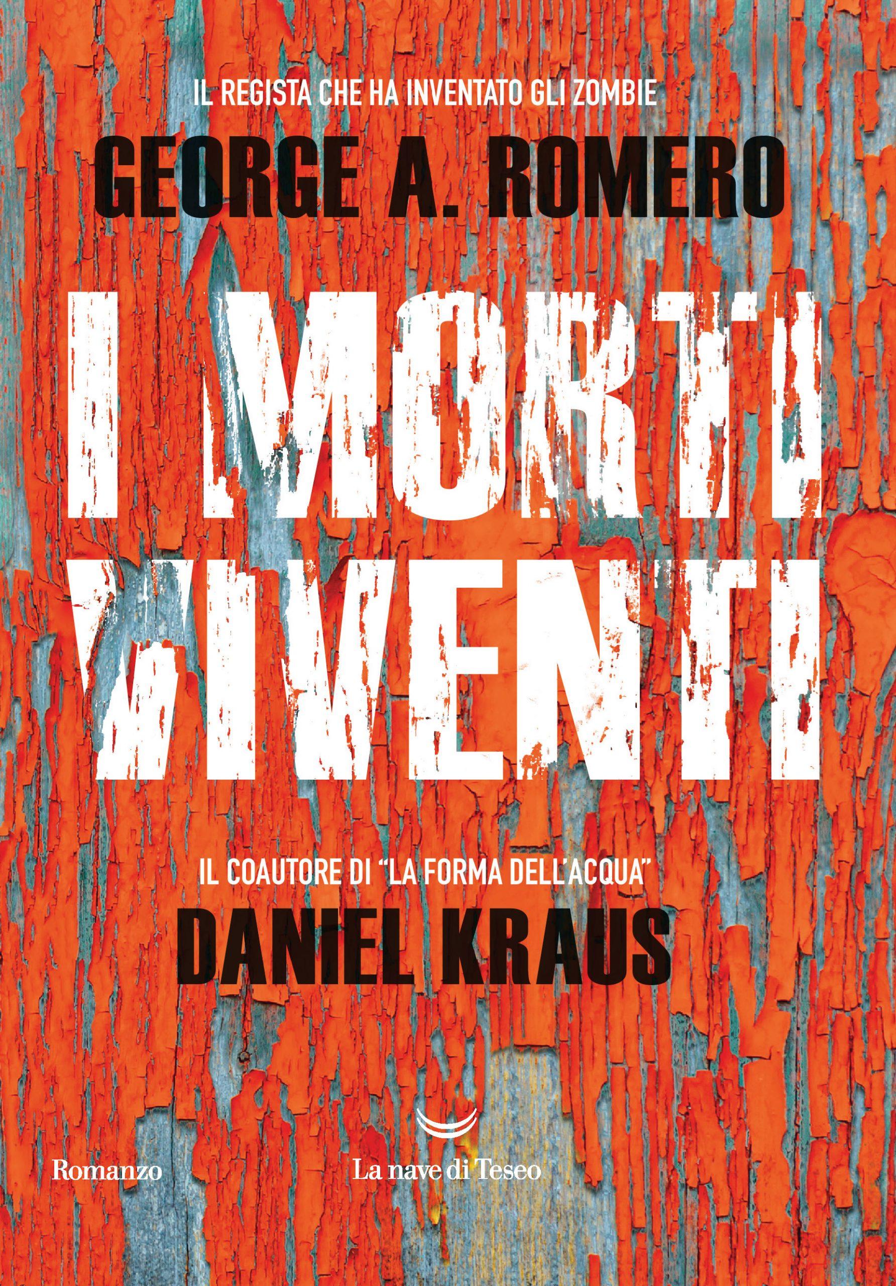 I morti viventi romanzo zombie di George Romero