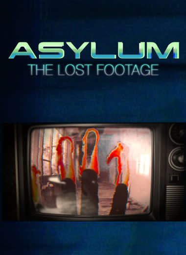 Asylum The Lost Footage - locandina