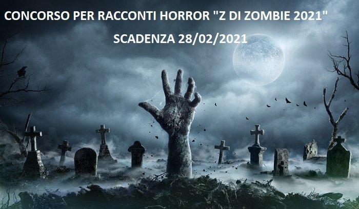 Concorsi per racconti horror - Z di Zombie 2021
