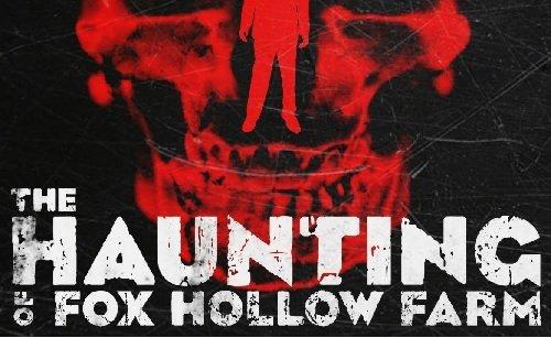 The Haunting of Fox Hollow Farm