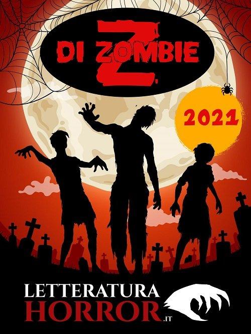Z di Zombie 2021 vincitori