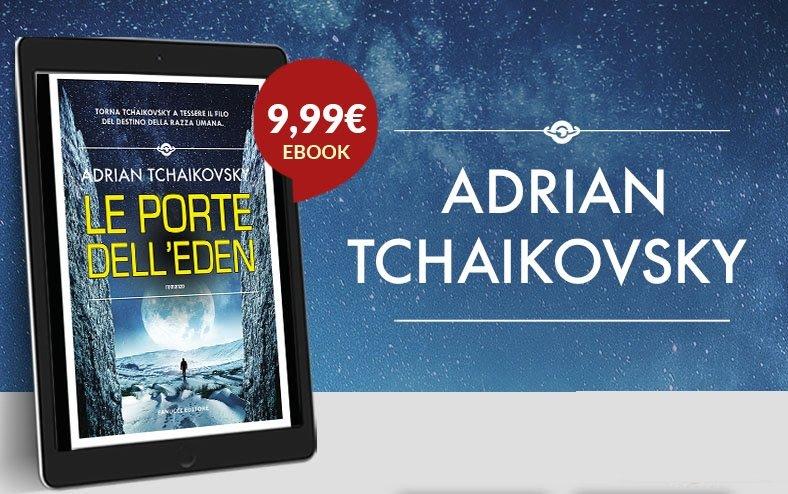 Le porte dell'eden di Adrian Tchaikovsky