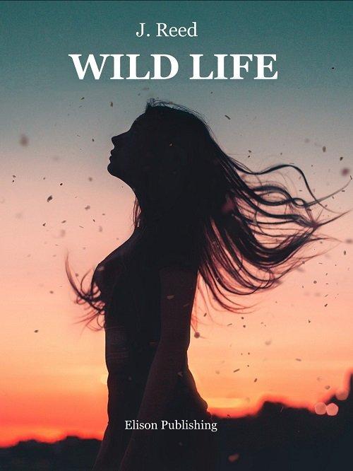 Wild Life di J. Reed - copertina