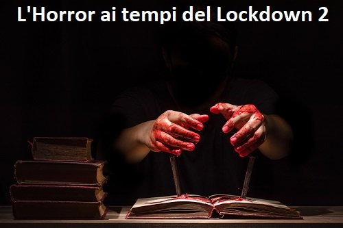 L'Horror ai tempi del Lockdown 2 - Il regolamento