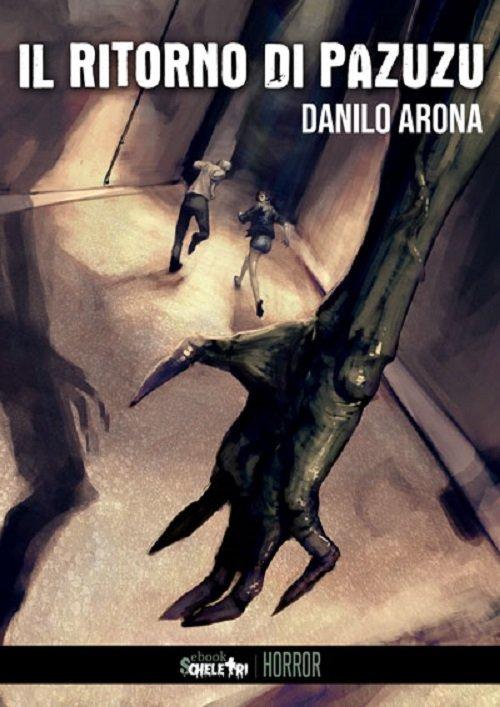 Il ritorno di Pazuzu di Danilo Arona