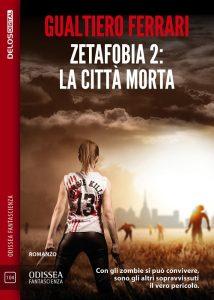 Zetafobia 2: La città dei morti